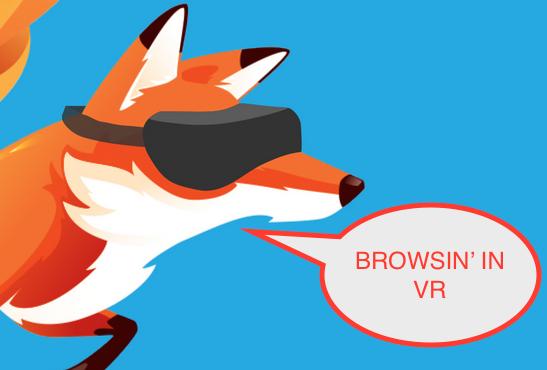 Virtual Reality Coming to Mozilla